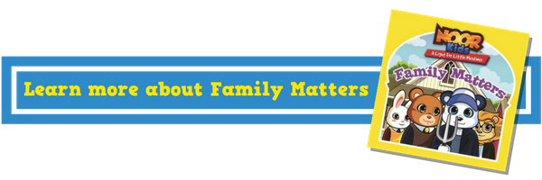 Noor Kids Family Matters Islamic Children's Book