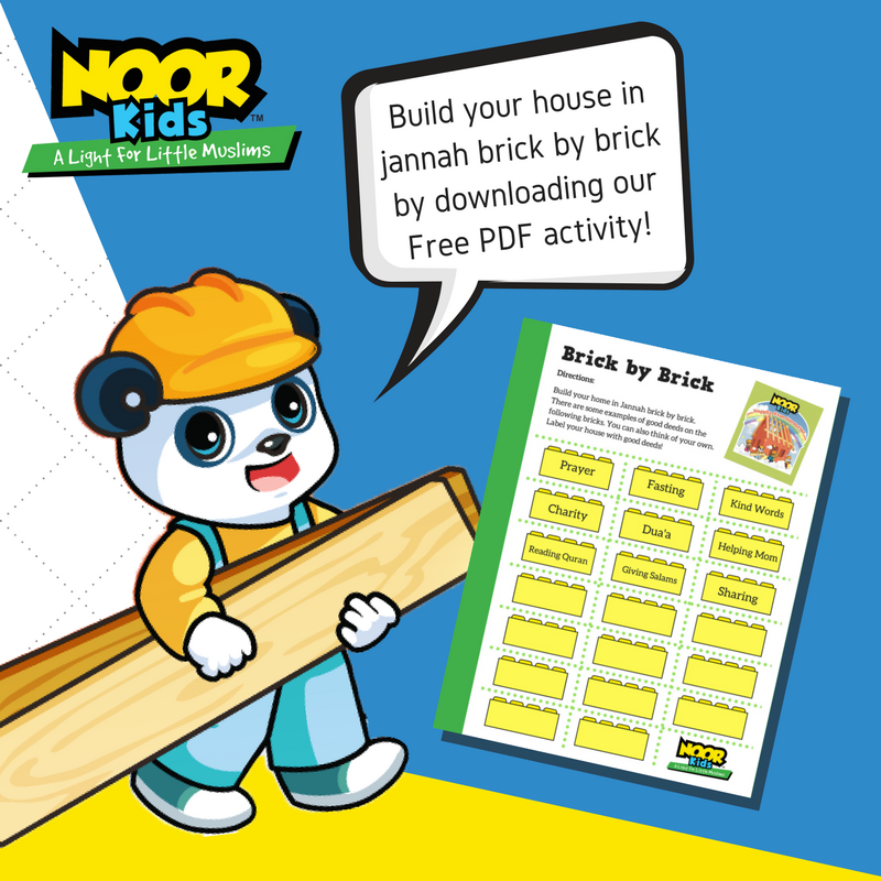Build your house in Jannah brick by brick