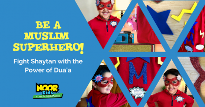 Be a Muslim superhero using the power of duaa - Islamic activity for 4, 5, 6, 7 and 8 year olds