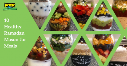 10 Healthy Ramadan Meals to in a Mason Jar Noor Kids