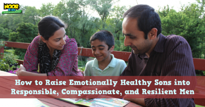 How to Raise Emotionally Healthy Sons into Responsible, Compassionate, and Resilient Men